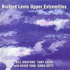 BILL BRUFORD Bruford Levin Upper Extremities album cover