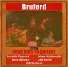 BILL BRUFORD Rock Goes To College album cover