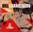 BILL CARROTHERS Bill Carrothers Duets With Bill Stewart album cover