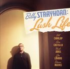 BILL CHARLAP Billy Strayhorn: Lush Life album cover