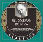 BILL COLEMAN The Chronological Classics: Bill Coleman 1951-1952 album cover
