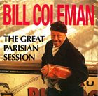 BILL COLEMAN The Great Parisian Session album cover