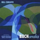 BILL CUNLIFFE BACHanalia album cover