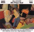 BILL CUNLIFFE Bill Plays Bud album cover