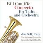 BILL CUNLIFFE Concerto for Tuba and Orchestra album cover