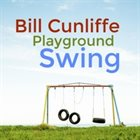 BILL CUNLIFFE Playground Swing album cover