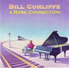 BILL CUNLIFFE A Rare Connection album cover