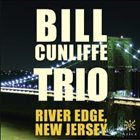 BILL CUNLIFFE River Edge, New Jersey album cover