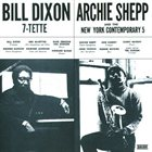 BILL DIXON Bill Dixon 7-Tette/ Archie Shepp & The New York Contemporary 5 (aka Consequences) album cover