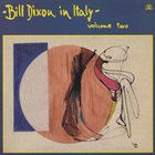 BILL DIXON Bill Dixon in Italy - Volume 2 album cover