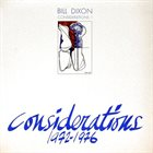 BILL DIXON Considerations 1 album cover