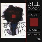 BILL DIXON Papyrus Vol. 1 album cover