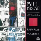 BILL DIXON Papyrus, Volume II album cover