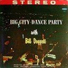 BILL DOGGETT Big City Dance Party album cover