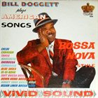 BILL DOGGETT Bill Doggett Plays American Songs Bossa Nova Style album cover