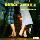 BILL DOGGETT Dance Awhile With Doggett album cover