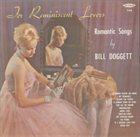 BILL DOGGETT For Reminiscent Lovers - Romantic Songs album cover
