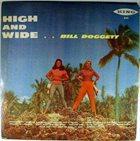 BILL DOGGETT High and Wide album cover