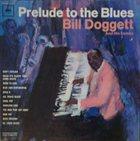 BILL DOGGETT Prelude to the Blues album cover