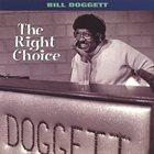 BILL DOGGETT The Right Choice album cover