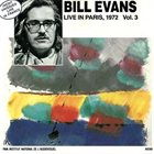 BILL EVANS (PIANO) Live In Paris,Vol.3 - 1972 album cover