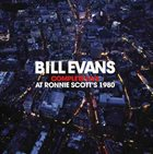 BILL EVANS (PIANO) Complete Live At Ronnie Scott's 1980 album cover