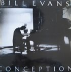 BILL EVANS (PIANO) Conception album cover