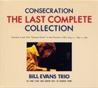 BILL EVANS (PIANO) Consecration, The last complete collection (8 CDs) album cover
