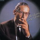 BILL EVANS (PIANO) Easy to Love album cover