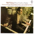 BILL EVANS (PIANO) From Left to Right album cover