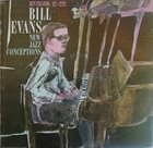 BILL EVANS (PIANO) New Jazz Conceptions album cover