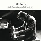 BILL EVANS (PIANO) Solo Piano at Carnegie Hall 1973-78 album cover