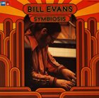 BILL EVANS (PIANO) Symbiosis album cover