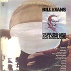 BILL EVANS (PIANO) The Bill Evans Album/Living Time album cover