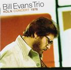 BILL EVANS (PIANO) The Bill Evans Trio ‎: Köln Concert 1976 album cover