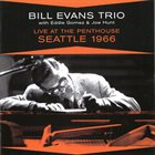 BILL EVANS (PIANO) The Bill Evans Trio ‎: Live At The Penthouse Seattle 1966 album cover