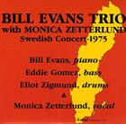 BILL EVANS (PIANO) Bill Evans with Monica Zetterlund Swedish Concert 1975 album cover