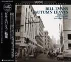 BILL EVANS (PIANO) Autumn Leaves (aka Waltz For Debby (The Complete 1969 Pescara Festival)) album cover
