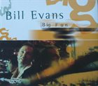BILL EVANS (SAX) Big Fun album cover