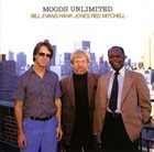 BILL EVANS (SAX) Bill Evans / Hank Jones / Red Mitchell ‎: Moods Unlimited album cover