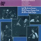 BILL EVANS (SAX) Let The Juice Loose - Bill Evans Group Live At Blue Note Tokyo album cover