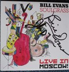 BILL EVANS (SAX) Live in Moscow album cover