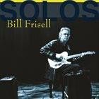 BILL FRISELL Solos: The Jazz Sessions album cover