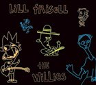 BILL FRISELL The Willies album cover