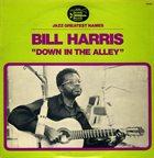 BILL HARRIS (GUITAR) Down In The Alley album cover