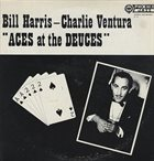BILL HARRIS (TROMBONE) Bill Harris, Charlie Ventura ‎: Aces At The Deuces album cover