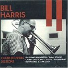 BILL HARRIS (TROMBONE) Complete Fifties Sessions album cover