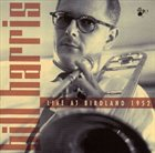BILL HARRIS (TROMBONE) Live at Birdland 1952 album cover