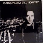 BILL HORVITZ No Boundary album cover