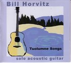 BILL HORVITZ Tuolumne Songs album cover
